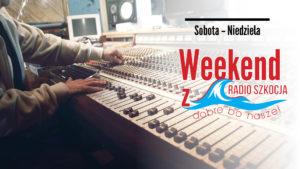 radio szkocja weekend